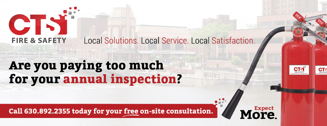 Are you paying too much for your annual inspection? Call 630.892.2355 for your free on-site consultation. Local Solutions. Local Service. Local Satisfaction. Expect more.